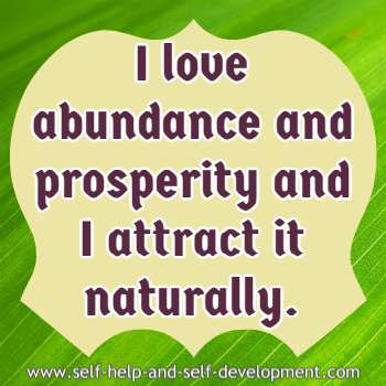 Self-talk for loving and attracting abundance and prosperity naturally.