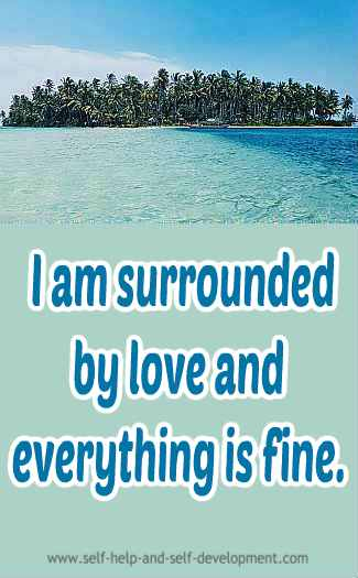 Self-talk for being surrounded by love and for everything being fine.