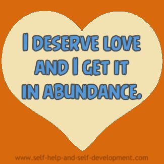 Self-talk for deserving love and getting it in abundance.