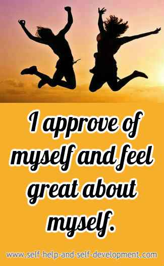 I approve of myself and feel great about myself.
