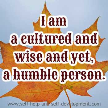 Self talk for being a cultured, wise and humble person.