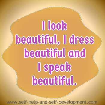 Self-talk for looking, dressing and speaking beautifully.