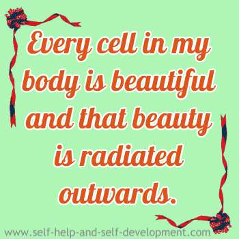 Self-talk for being beautiful all over and radiating it.