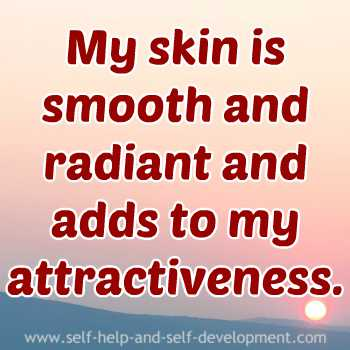 Self-talk for my skin to be smooth and radiant.