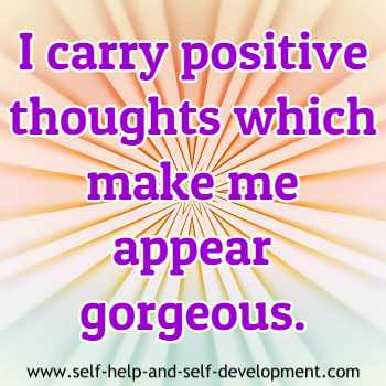 Self talk about positive thoughts and gorgeousness.