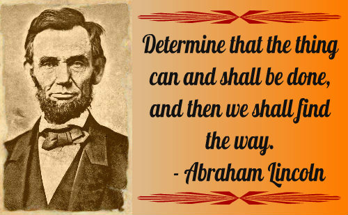 A belief quote by Abraham Lincoln.