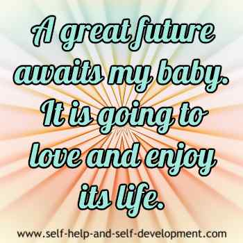 Self-talk for the baby to have a great future.