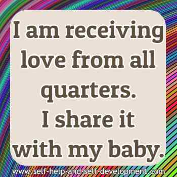 Self-talk for receiving love from everywhere and sharing it with the baby.