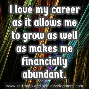 Self-talk for loving your career as it allows personal growth and financial abundance.