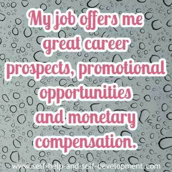 Self-talk for a job that offers career prospects, promotions and money.