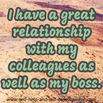 Self-talk for having a great relationship with the boss as well as colleagues.