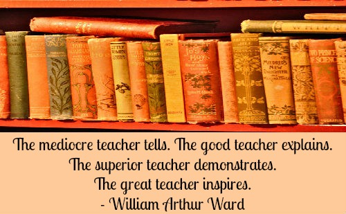 A beautiful quote on teachers by William Arthur Ward.