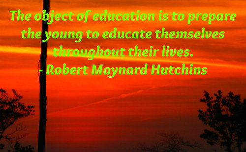 An education quote by Robert Maynard Hutchins.