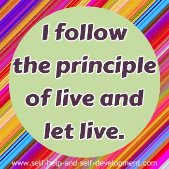 Self talk for following the principle of live and let live.