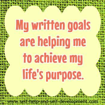 Self-talk about written goals helping me achieve life's goals.