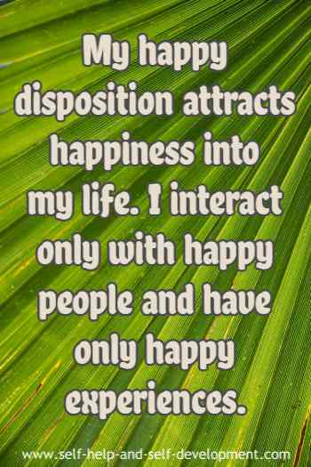 Self talk for attracting happiness, happy people and happy experiences.