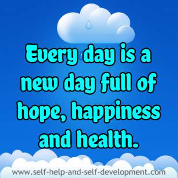 Self-talk for a day of hope, happiness and health.