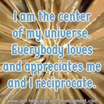 Self-talk for being the center of your own universe.