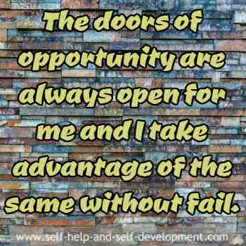 Self talk for opportunities being always available.
