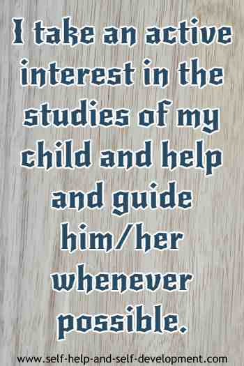 Self talk for taking an active interest in the studies of the child.