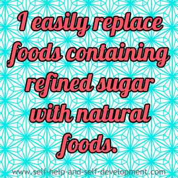 Self talk for replacing sugary foods with natural foods.