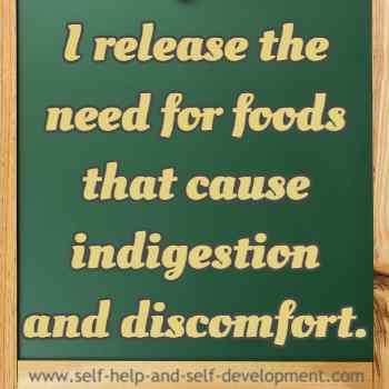 Self talk for resisting foods causing indigestion and discomfort.