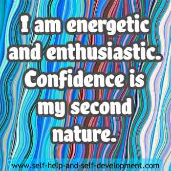 Self talk for being energetic, enthusiastic and confidant.