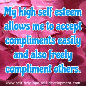 Self talk for being able to give and accept compliments due to high self esteem.