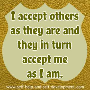 Self talk for being able to accept others as they are and for getting accepted by others as you are.