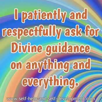 Self-talk for asking for divine guidance in anything and everything.