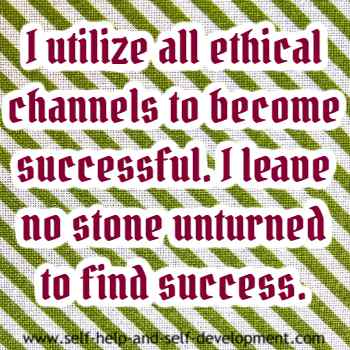 Self talk for using all ethical methods to achieve goals.