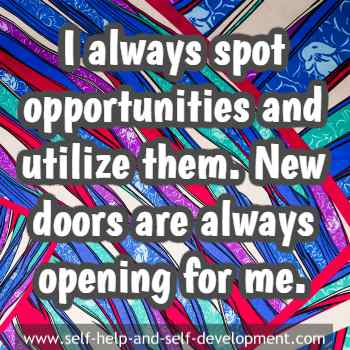 Self talk for spotting new opportunities and utilizing them.