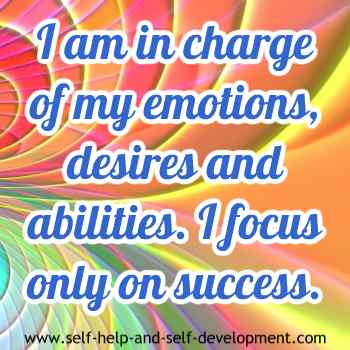 Self talk for being in charge of emotions, desires and abilities and focusing only on success.