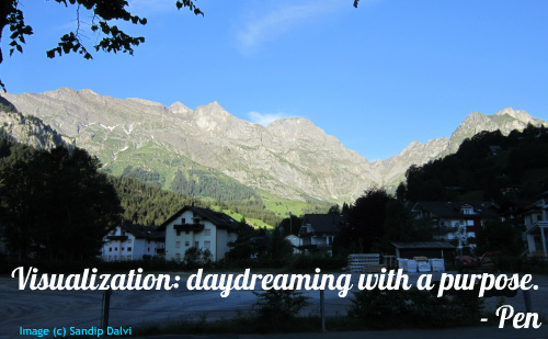 Visualization: daydreaming with a purpose. - Pen