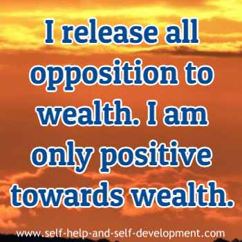 Self talk for releasing opposition to wealth and for being positive towards wealth.