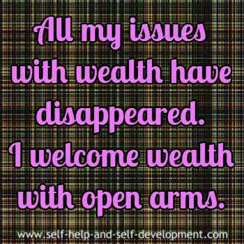 Self talk for releasing all issues with wealth and for welcoming wealth.
