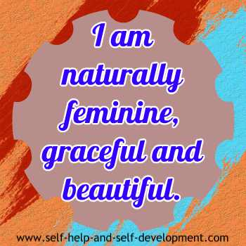 Self talk for being feminine, graceful and beautiful.