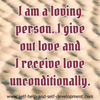 Self talk for being a loving person, giving and receiving love unconditionally.