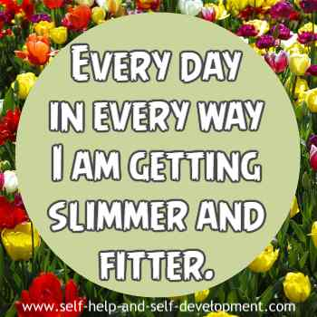 Self talk for getting slimmer and fitter on a daily basis.