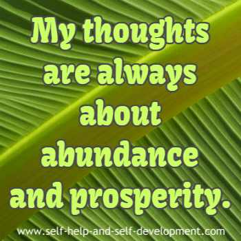 Self talk for constant abundance and prosperity thoughts.