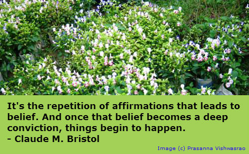 A quotation on the effect of Affirmations by Claude Bristol.