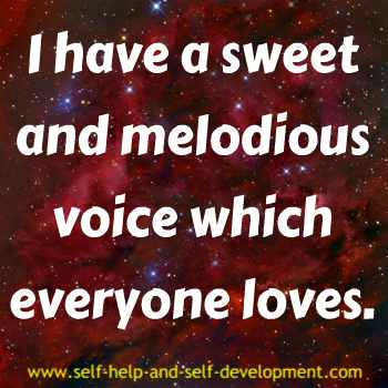 Self talk for a beautiful and melodius voice loved by everyone.