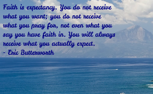 A belief quote by Eric Butterworth.