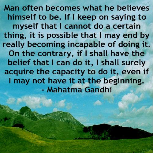 A belief quote by Mahatma Gandhi.
