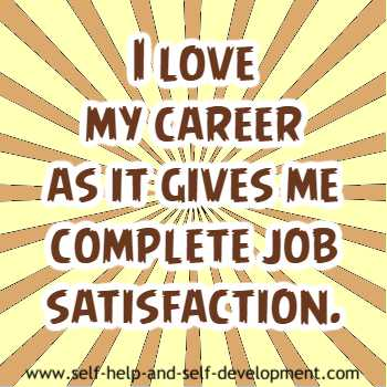Self-talk for loving your career which gives you job satisfaction.