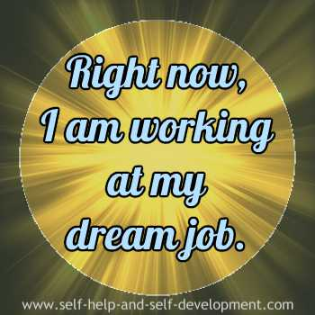 Self-talk for working at your dream job.