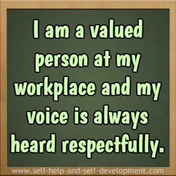 Self-talk for being a person of value and getting respect at the workplace.