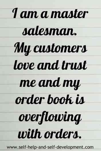 Self-talk for being master salesman whose customers trust and love him.