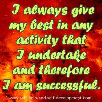 Self-talk for giving a hundred percent in any activity that I undertake and succeed in it.