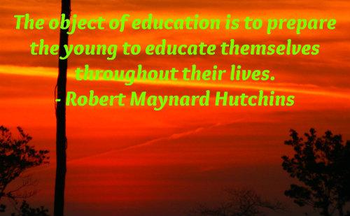 An education quote by Robert Maynard Hutchins.